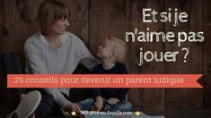 Jouer, Parents, Positivity, Education, Movie Posters, Movies, Family Games, Tips, Dads