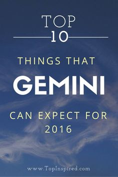 Top 10 Things that Gemini can expect for 2016