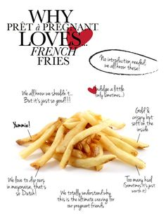 Why Prêt à Pregnant loves... French Fries