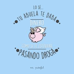 25 frases originales que te harán llorar de la risa Funny Images, Funny Pictures, To Vent, Hello It, Mr Wonderful, Frases Humor, True Facts, Cute Quotes, Funny Cute