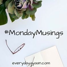 """I added """"Monday Musings-the lies we tell ourselves 