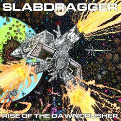 "Slabdragger, ""Rise of the Dawncrusher"" (2016)"