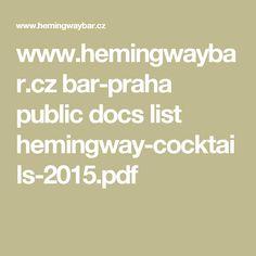 www.hemingwaybar.cz bar-praha public docs list hemingway-cocktails-2015.pdf