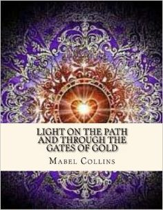 Light on the Path and Through the Gates of Gold: Mabel Collins, Desmond Gahan… Book Authors, Gates, Mystic, My Books, Tapestry, My Love, Gold, Hanging Tapestry, Tapestries