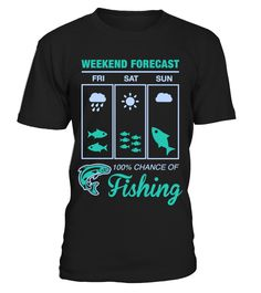 Weekend Fishing - LIMITED EDITION  #gift #idea #shirt #image #funny #job #new #best #top #hot