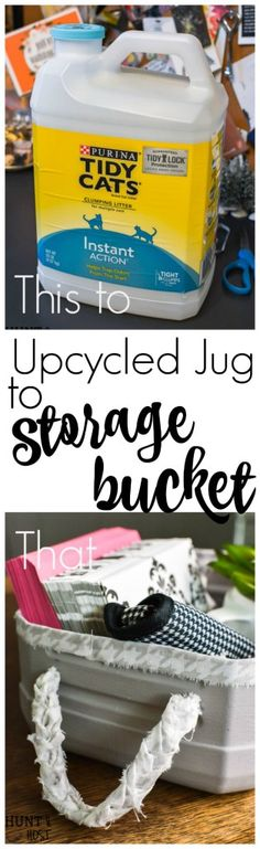 Upcycled Cat Litter Jug Into Storage Bucket . turn your empty kitty litter jugs into cute storage buckets. Upcycling empty containers for inexpensive DIY organizing is quick & easy . Storage Buckets, Diy Storage, Storage Ideas, Secure Storage, Plastic Jugs, Plastic Items, Diy Organization, Organizing, Organising Tips