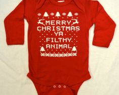Baby Long Sleeve Onesie (Bodysuit): RED Merry Christmas Ya Filthy Animal Ugly Sweater Contest All Sizes Newborn-6 mth-12 mth-18 mth