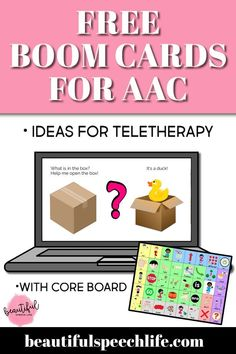 Ideas for using free boom cards to support AAC core word use during teletherapy and/or parent coaching.