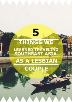5 Things we Learned Traveling Southeast Asia as a Lesbian Couple
