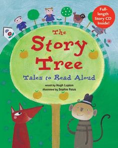 The Story Tree - Fun stories from around the world - India, Russia, England, the American South - read them yourself or let the CD narrated by Hugh Lupton do the work for you!