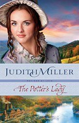The Potter's Lady by Judith Miller - another show-stopper!
