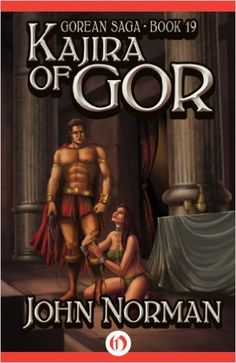 Amazon.com: Kajira of Gor (Gorean Saga Book 19) eBook: John Norman: Kindle Store