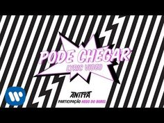 Pode Chegar (Lyric Video Oficial) - Anitta part. Nego Do Borel - YouTube