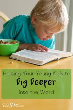 Looking for something to inspire your young children to dig deeper into the Bible? Something that is meaningful and fun too? Here's a recommended resource! Helping Your Young Kids Dig Deeper Into the Word ~ Club31Women