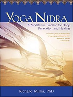 Buy Yoga Nidra by Richard Miller at Mighty Ape NZ. One of the most enjoyable parts of a yoga class comes when we rest in savasana the corpse pose and realize deep serenity, a sense of effortless joy, a. Tantric Yoga, Healing Books, Corpse Pose, Yoga Posen, Improve Mental Health, Deep Relaxation, Cool Yoga Poses, Restorative Yoga, Online Yoga