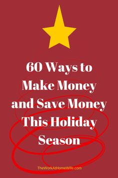 60 Ways to Make Money and Save Money
