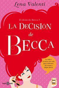 La decisión de Becca – Lena Valenti