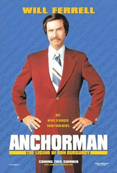 Anchorman: The Legend of Ron Burgundy posters for sale online. Buy Anchorman: The Legend of Ron Burgundy movie posters from Movie Poster Shop. We're your movie poster source for new releases and vintage movie posters. Ron Burgundy, Burgundy Outfit, Movies Showing, Movies And Tv Shows, Love Movie, Movie Tv, Anchorman Movie, Wednesday Movie, Will Ferrell