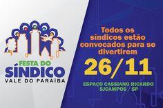 Vem aí a Festa do Síndico Vale do Paraíba #ACEVALE #ATOCondominios