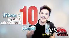 iPhone 7 Fiyatına Alınacak 10 Otomobil