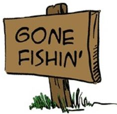 Gone Fishing Quotes | Caesar Gone Fishing, Tax Day Going Fishing | Bible or Not Bible Quotes ...