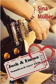 BuchZeiten: [Rezension] Sina Müller - Josh & Emma - Soundtrack...