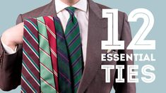 12 Ties Every Man Should Invest In