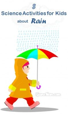 Fun rainy day science activities for kids to learn about rain