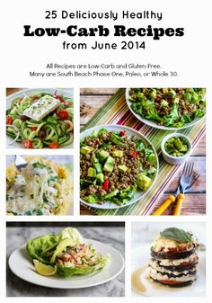 25 Deliciously Healthy Low-Carb Recipes from June 2014; every recipe has a drool-worthy photo!  [from Kalyn's Kitchen and other blogs] #LowCarb #GlutenFree #SouthBeach #Paleo #Whole30 lowcarb recip, healthi lowcarb