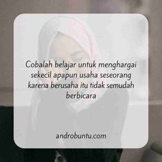 learn to respect the slightest thing Quotes Rindu, Quotes Lucu, Spirit Quotes, Quotes Galau, Quran Quotes, Words Quotes, Best Quotes, Motivational Quotes, Life Quotes