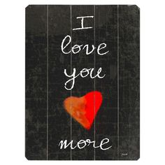 I Love You More Wall Décor