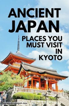 Best places to visit in Japan. Things to do. List of best UNESCO world heritage sites in ancient Japan. Kyoto. Backpacking Japan travel destinations itinerary trip planning tips. #flashpackingjapan