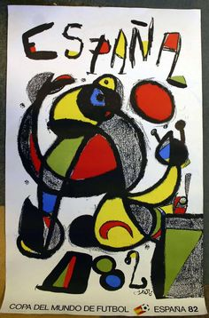 Original Poster Spain Joan Miro Painting Football World Cup Copa Futbol 1982 Spanish Painters, Spanish Artists, Joan Miro Pinturas, Joan Miro Paintings, Contemporary Art Gallery, Modern Art, Pablo Picasso, Art Plastique, Printmaking