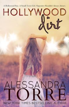 BONUS EPILOGUE: Hollywood Dirt by Alessandra Torre