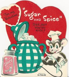 """Vintage """"sugar and spice"""" Valentine with a mouse in a chef hat."""