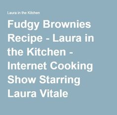 Stuffed Shells Recipe - Laura in the Kitchen - Internet Cooking Show Starring Laura Vitale Semolina Pasta Dough Recipe, Vegan Pasta Dough Recipe, Fudgy Brownie Recipe, Fudgy Brownies, Brownie Recipes, Making Fried Chicken, Fried Chicken Recipes, Salisbury Steak Recipes, Stuffed Shells Recipe