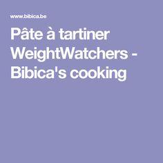 Pâte à tartiner WeightWatchers - Bibica's cooking