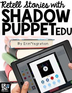 Use the free iPad app Shadow Puppet Edu in the elementary classroom to retell books and share main ideas.
