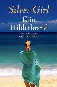 Siver Girl by Elin Hilderbrand