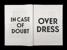 in case of doubt, over dress.