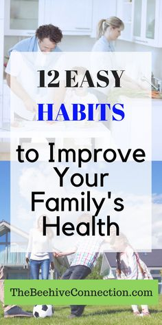 12 easy habits to improve your family's healty