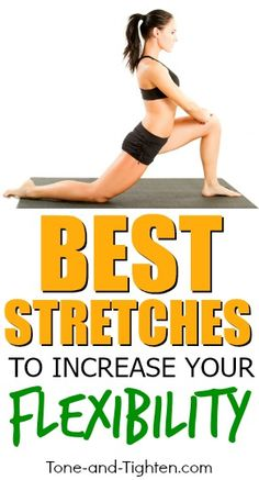 Best Stretches to Improve your Flexibility - these are awesome! Tone-and-Tighten.com