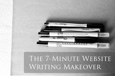 The 7-Minute Website Writing Makeover