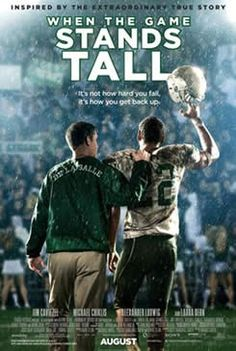 """Inspired by a true story, """"When the Game Stands Tall"""" tells the remarkable journey of legendary football coach Bob Ladouceur (Jim Caviezel), who took the De La Salle High School Spartans from obscurity to a 151-game winning streak that shattered all records for any American sport. Release Date: August 22, 2014"""