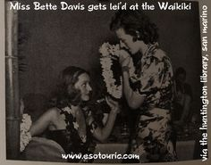 Here\'s a gem we found deep in the stacks at the Huntington Library: Miss Bette Davis gets lei\'d at Hollywood\'s Waikiki nightclub,  1937. #mydayinla #tiki #oldhollywood #bettedavis #hawaii #hollywood #hollywoodactress