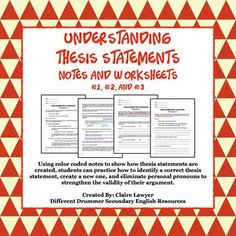 These worksheets are intended to show students how to correctly construct a thesis statement, change first and second person pronouns into third person, answer questions and prompts in the thesis format, and identify a correct thesis.