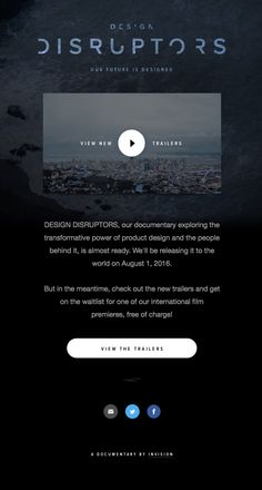 @invisionapp  sent this email with the subject line: DESIGN DISRUPTORS drops August 1! - Read about this email and find more announcement emails at ReallyGoodEmails.com #announcement #productlaunch