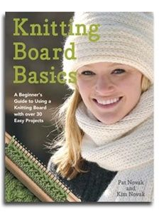 Knitting Board Basics: A Beginner's Guide to Using a Knitting Board with Over 30 Easy Projects, a book by Pat Novak, Kim Novak Knitting Basics, Loom Knitting Projects, Loom Knitting Patterns, Double Knitting, Free Knitting, Crochet Patterns, Knitting Looms, Knitting Ideas, Knitting Stitches