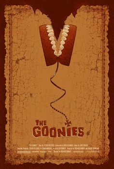 Goonies - Incredible Series of Original Poster Art for Some of Our Favorite Movies! — GeekTyrant