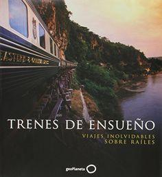 Trenes de ensueño (Viaje y Aventura) -  #MedinadeMarrakech